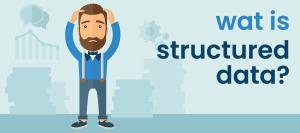 Wat is structured data?