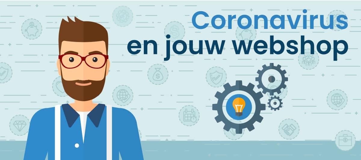 Wat betekent het coronavirus voor jouw webshop